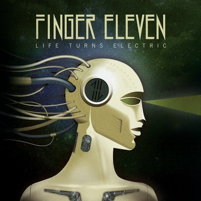 Finger Eleven - Life Turns Electric - New