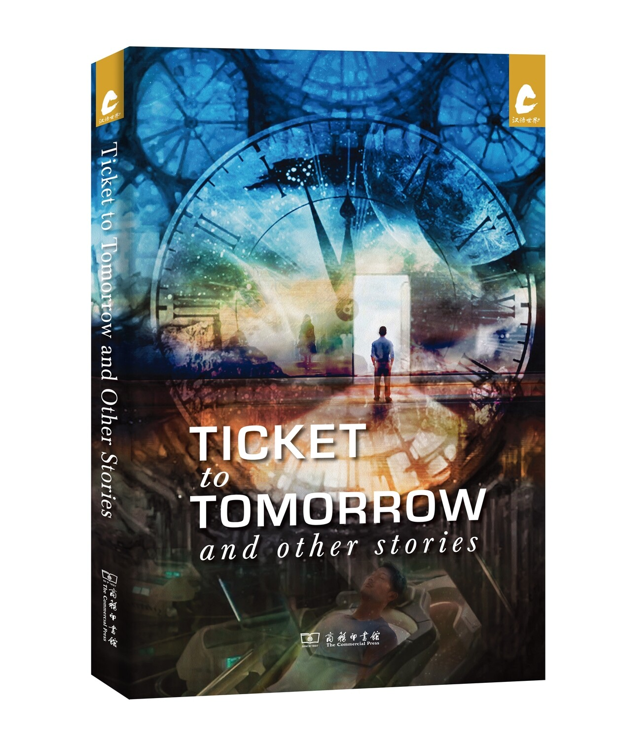 Ticket to Tomorrow and Other Stories