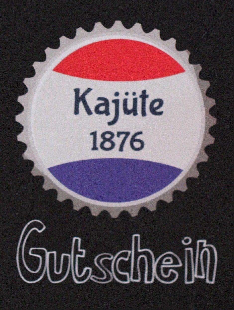 25 Euro Gutschein für die Kajüte 1876