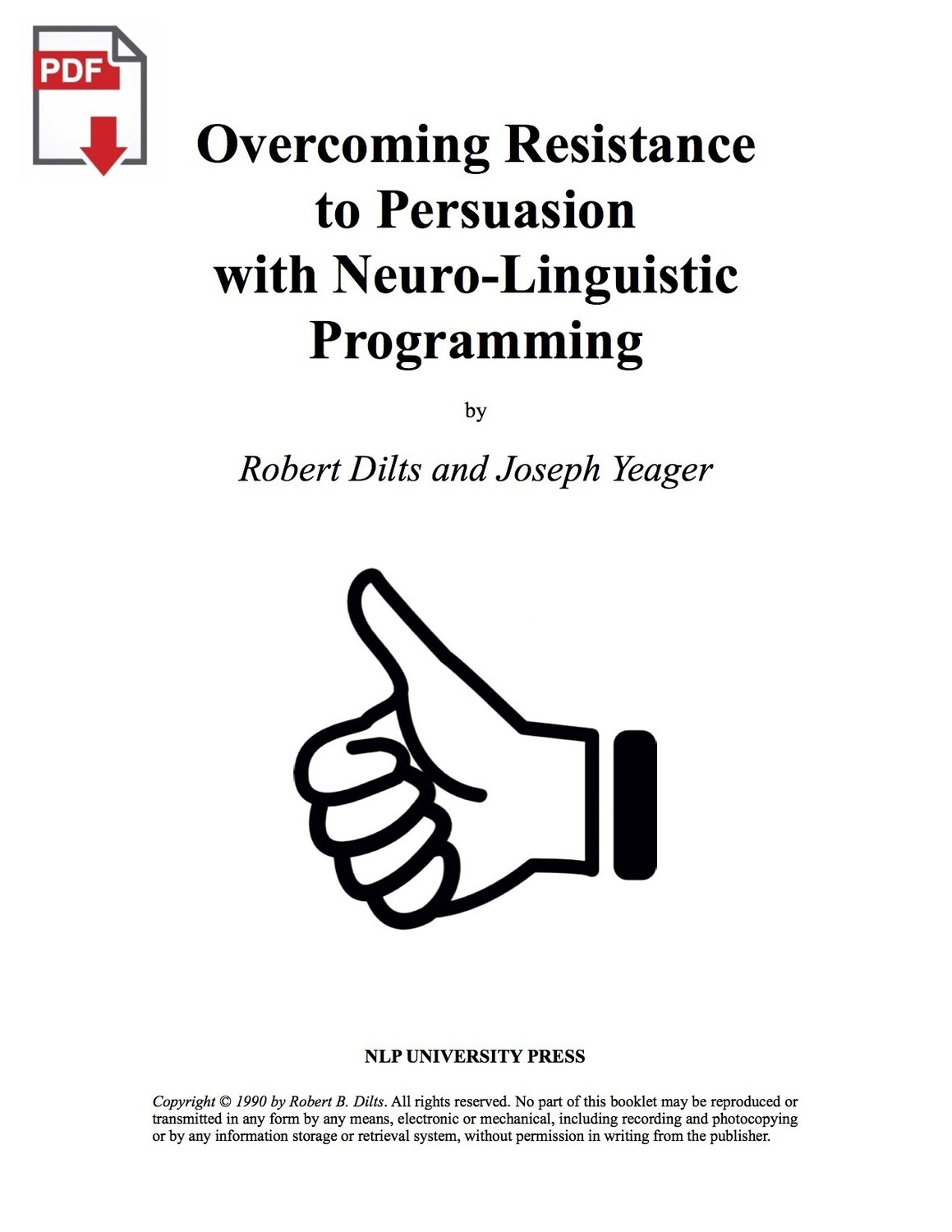 Overcoming Resistance to Persuasion with Neuro-Linguistic Programming [PDF]