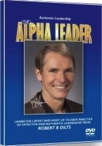 Authentic Leadership: The Alpha Leader DVD