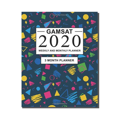 GAMSAT 2020 Weekly and Monthly Planner - 3 Month Planner
