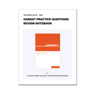 GAMSAT Practice Questions Review Notebook