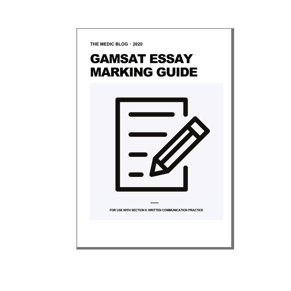 GAMSAT Essay Marking Guide