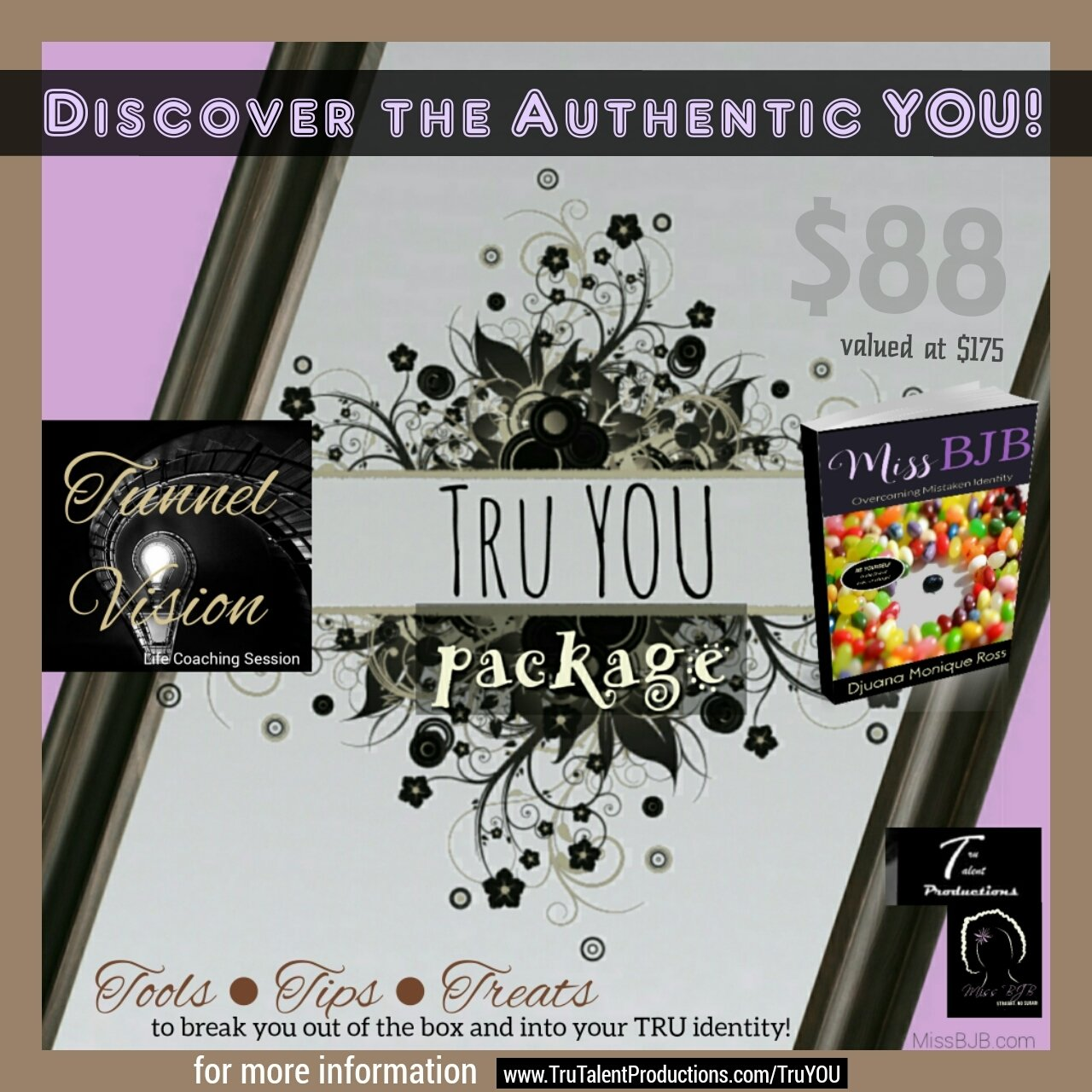 Tru YOU Packages (includes Miss BJB book+Tunnel Vision session)