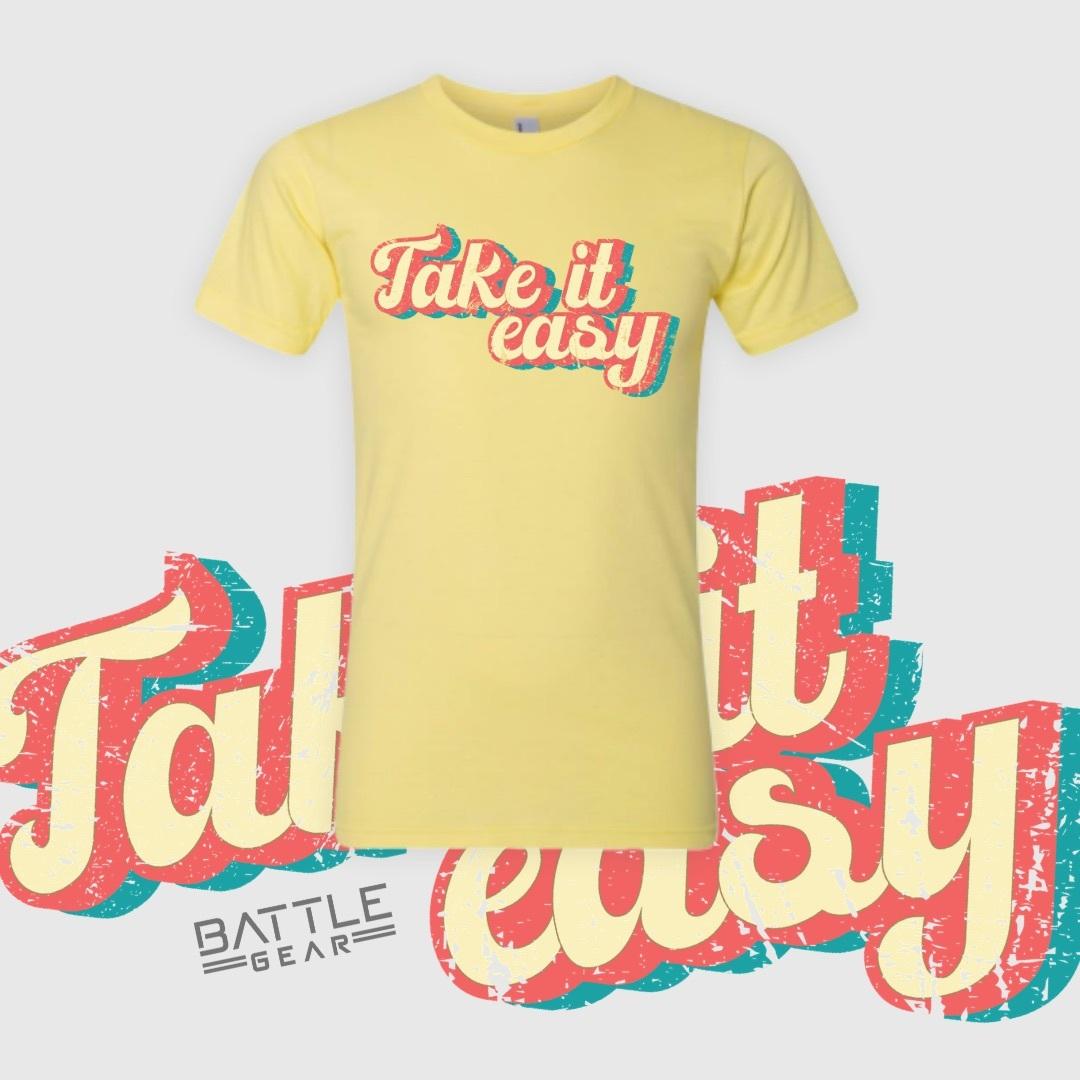 """""""Take It Easy"""" Fashion Tee 00100"""