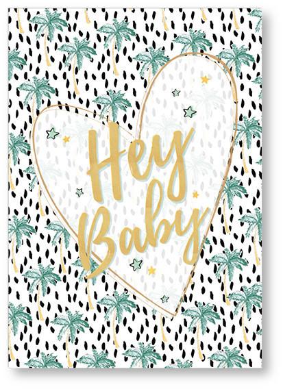 GOUDFOLIE KAART A5 - HEY BABY