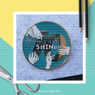 Enamel Pin: Always with SHINee