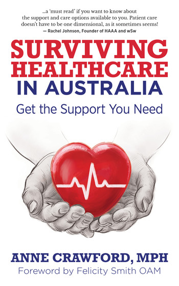 Surviving Healthcare in Australia (paperback)
