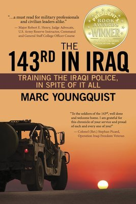 The 143rd in Iraq: Training the Iraqi Police, In Spite of It All (ePub)