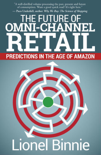 The Future of Omni-Channel Retail (Kindle)
