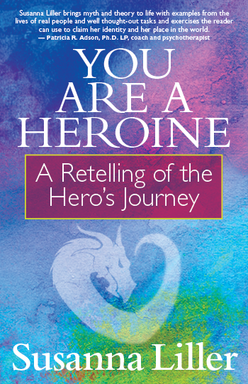 You Are a Heroine: A Retelling of the Hero's Journey (ePub)