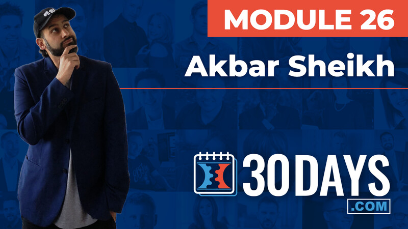 Courses 30 Days lessons Akbar Sheikh topic Behind The Scenes