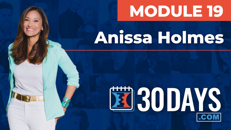 Courses 30 Days lessons Anissa Holmes topic Behind The Scenes