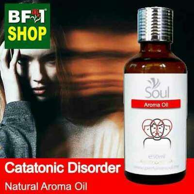 Natural Aroma Oil (AO) - Catatonic disorder Aroma Oil - 50ml