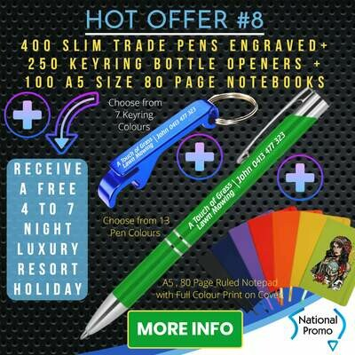 400 SLIM TRADE PENS + 250 KEYRING OPENERS + 100 A5 80 PAGE NOTEBOOKS + get a FREE HOLIDAY