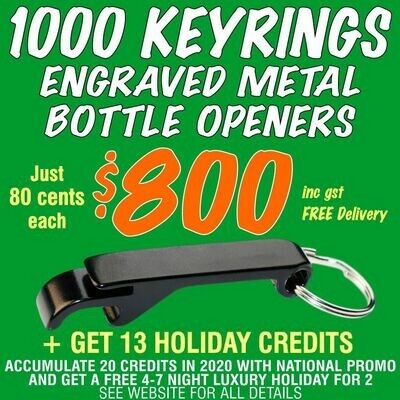 1000 Keyring Bottle Openers for $800 with FREE DELIVERY