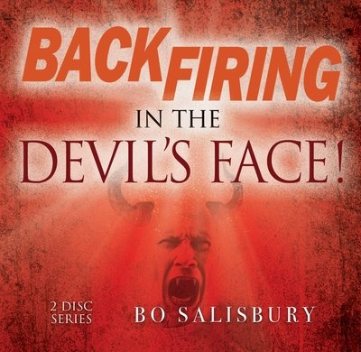Backfiring in the Devil's Face!
