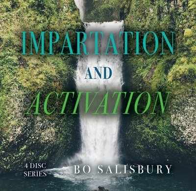 Impartation and Activation