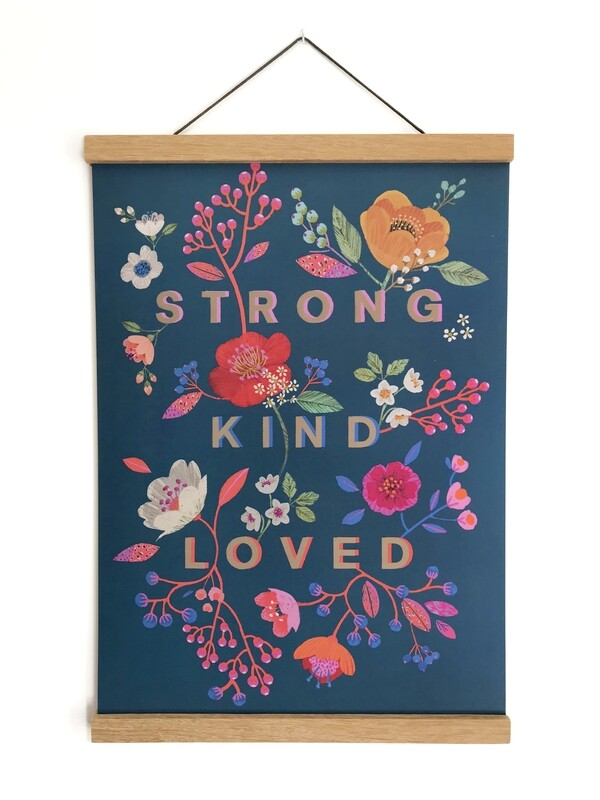 Strong Kind Loved A3 print
