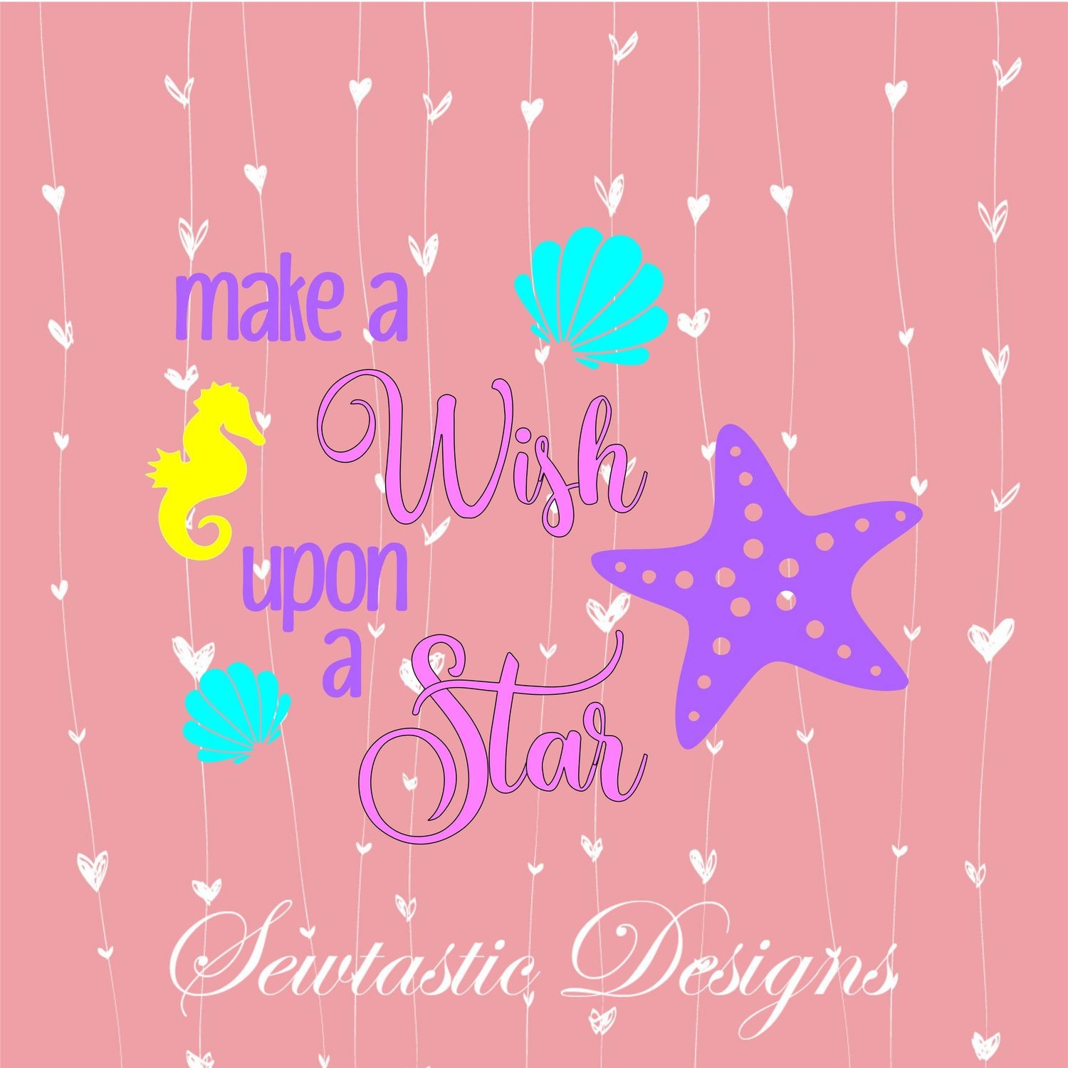 Make A Wish Upon A Star Svg Make A Wish Svg Star Svg Star Fish Svg Cut File Iron On Decal Cricut Silhouette Scanncut Many More