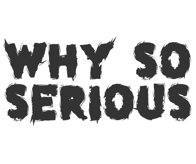 Font License for Why So Serious
