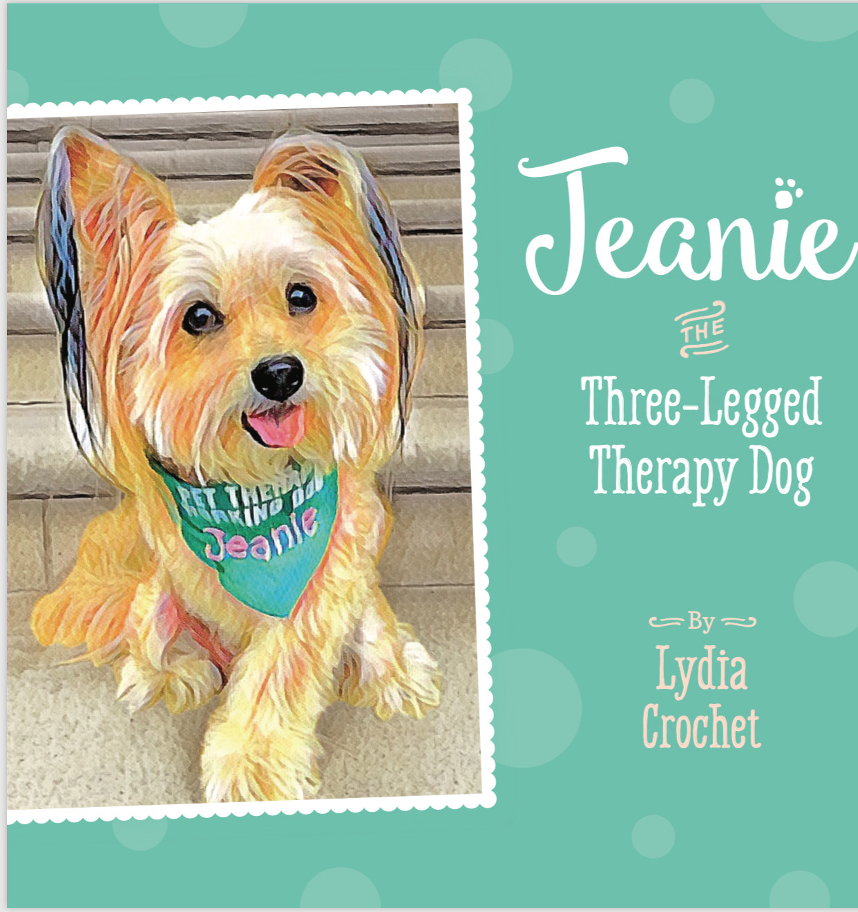 Jeanie the Three-Legged Therapy Dog Book