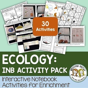 Science Interactive Notebook - Ecosystems and Ecology