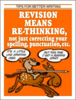 Revison Means Rethinking