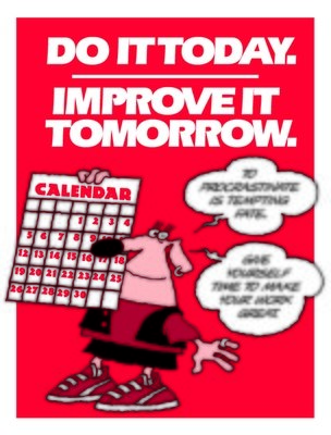 Don't Procrastinate