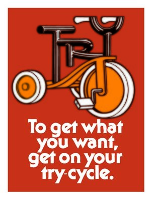 Get on Your Try-Cycle