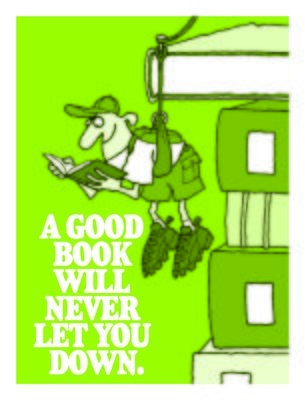 A Good Book Will Never Let You Down