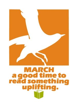 March - Read Something Uplifting
