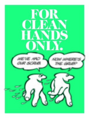 For Clean Hands Only