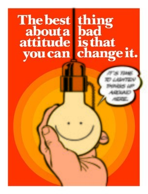 You can change a bad attitude