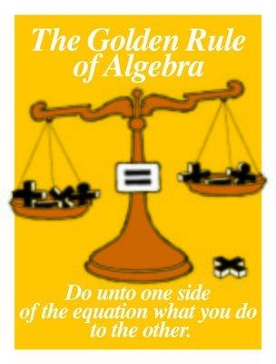 The Golden Rule of Algebra