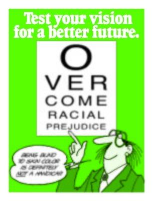 Overcome Racial Prejudice