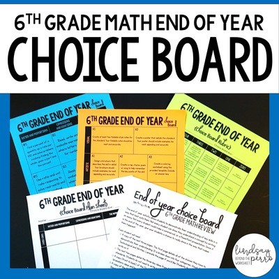 End of Year 6th Grade Math Choice Board