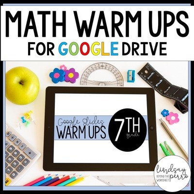 7th Grade Math Warm Ups in Google Slides