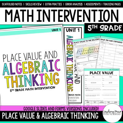 Place Value and Algebraic Thinking Intervention Unit