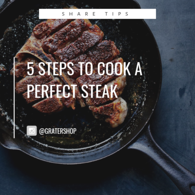 5 Steps to Cook a Perfect Steak
