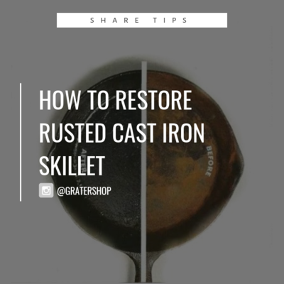 How to Restore A Rusted Cast Iron Skillet?