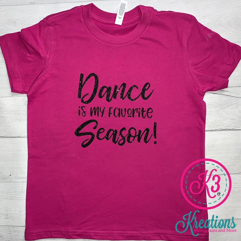 Youth Dance is My Favorite Season Short Sleeve T-shirt