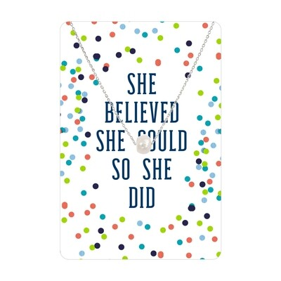 Silver Pearl She Believed She Could So She Did Necklace Card