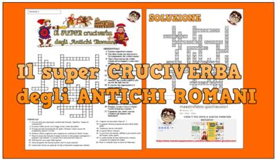 Pacchetto di schede e risorse didattiche sugli Antichi Romani: Cruciverba, verifica per lo sviluppo delle competenze, crucipuzzle.