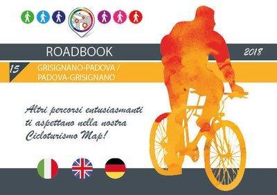 Roadbook Grisignano-Padova e Ritorno
