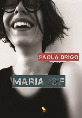 Maria Zef, Paola Drigo