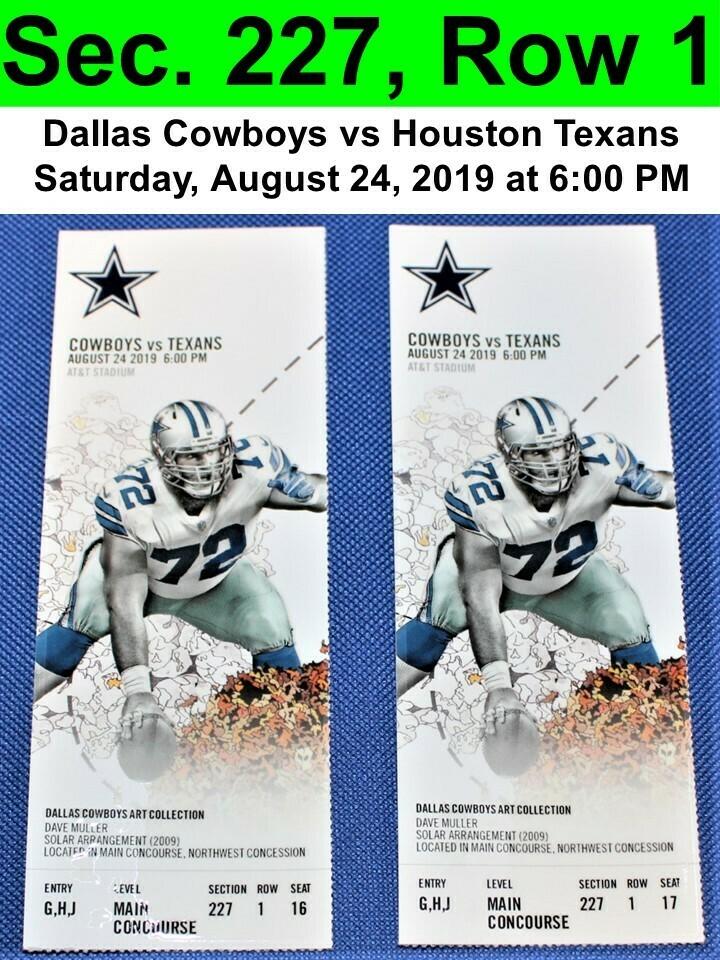 Two (2) Dallas Cowboys vs Houston Texans Tickets Sec. 227, Row 1, GREAT VIEW!