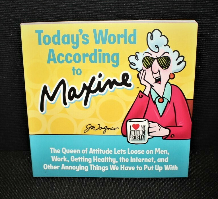 2014 Hallmark Today's World According to Maxine J. Wagner Softcover Book