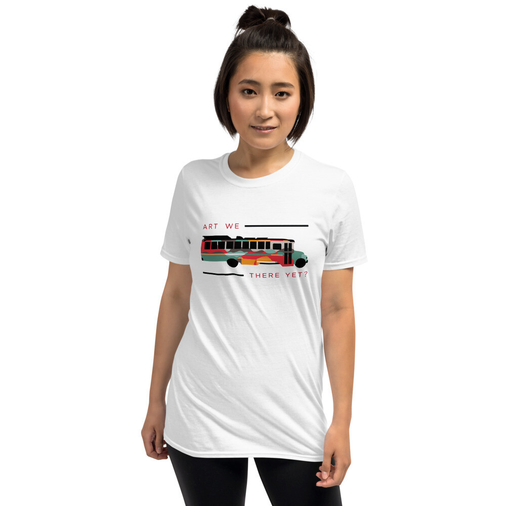 Art We There Yet T-Shirt